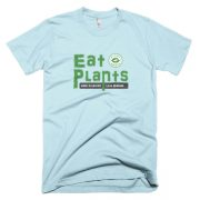 Men's fun t-shirt: Eat Plants – More Nutrition Less Disease
