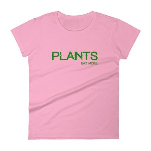 Women's t-shirt PLANTS Eat More