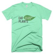Men's t-shirt: Eat Plants – More Nutrition Less Disease