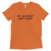 Short sleeve t-shirt – Cleanest Dirty Shirt